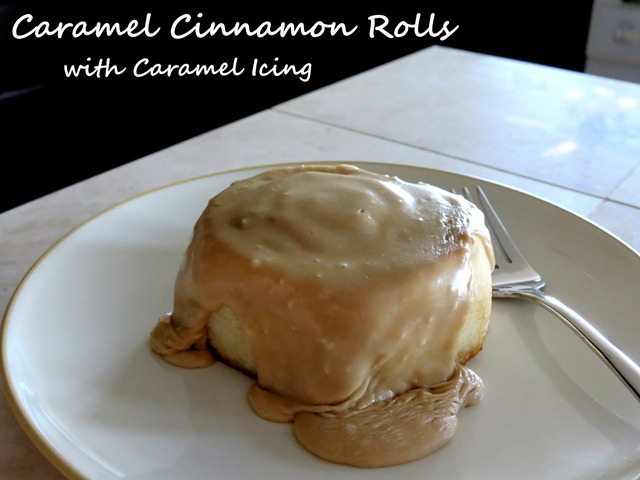 caramel cinnamon rolls 3 fast cheap easy