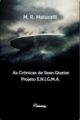 Capa - As Crônicas de Sean Queise - Projeto E.N.I.G.M.A. definitiva