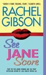 Rachel Gibson See Jane Score