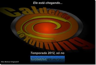 Teaser Temporada 2012 Caldeirão do Xunning