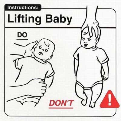 Baby Instructions: Lifting Baby