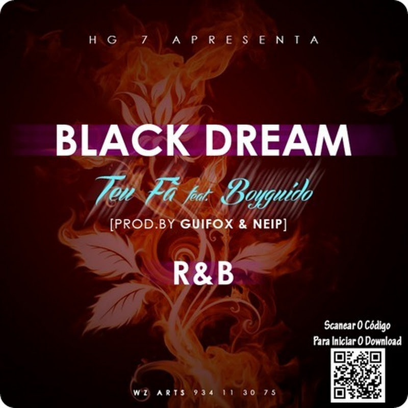 Black Dream – Teu Fã Feat Boy Guido [Download]