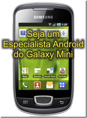 Especialista Galaxy Mini
