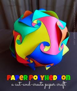 Paper Polyhedron Relentlessly Fun