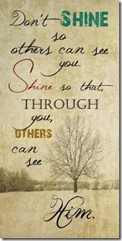 Shine so Others can see God