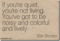 Quotation-Mel-Brooks-living-individuality-life-Meetville-Quotes-269672