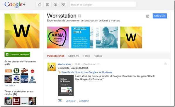 Worktation - Miguel Higa Página Google Plus