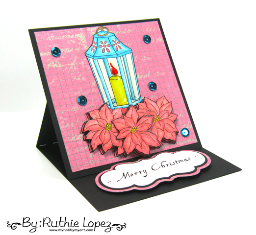 Fred she Said Designs. Christmas Poinsettia Lantern Set. Easel Card. Ruthie Lopez. My Hobby My Art.