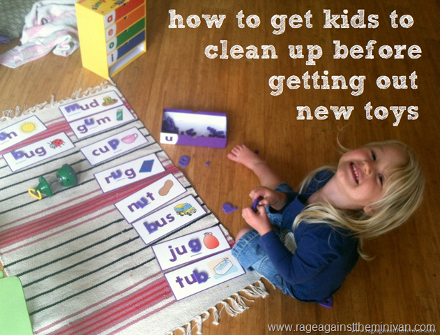 how to get kids to clean up before getting out new toys