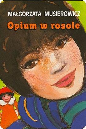 Opium-w-rosole_Malgorzata-Musierowicz,images_big,19,978-83-60773-32-1