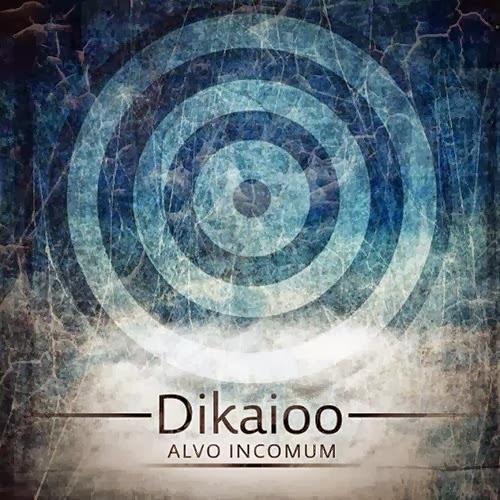 Dikaioo - Alvo-Incomum