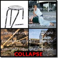 COLLAPSE- 4 Pics 1 Word Answers 3 Letters
