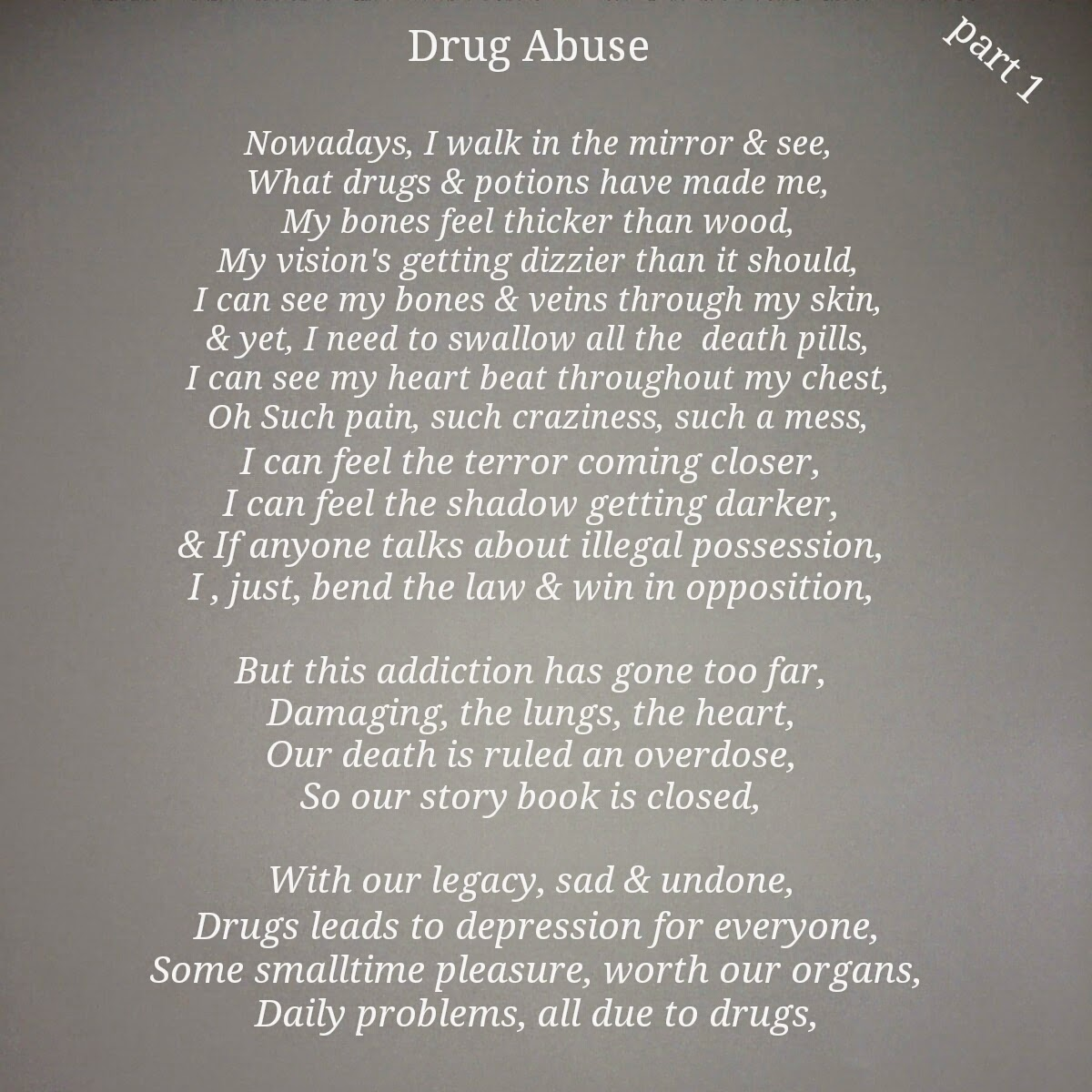 a poem about drug usage A poem about addiction from a-z contact sober nation's confidential hotline if you are seeking drug and alcohol related addiction rehab for yourself or a loved one, the sobernationcom hotline is a confidential and convenient solution.