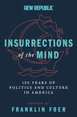 Insurrections of the Mind - Franklin Foer