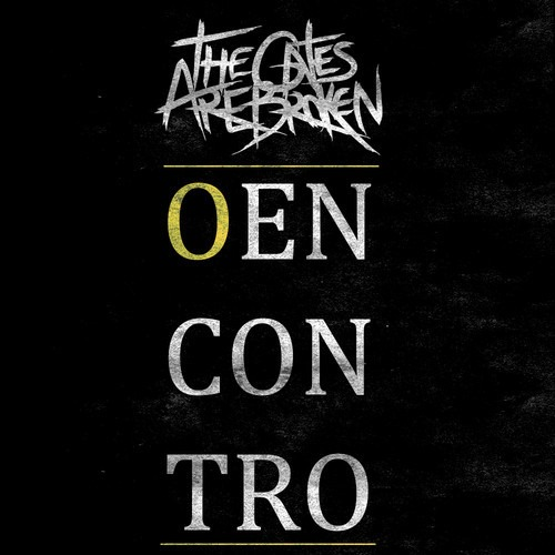 The Gates Are Broken - O Encontro (EP) 2013