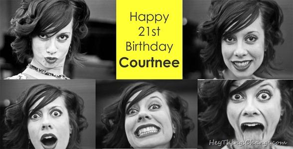 Courtnee's 21 birthday