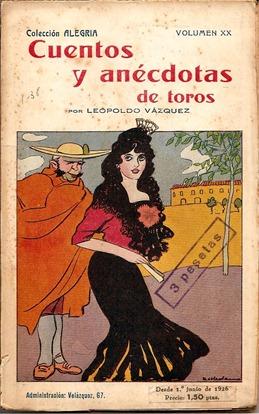 Cuantos y anecdotas de toros-L. Vazquez 001