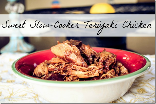 Sweet Crockpot Teriyaki Chicken