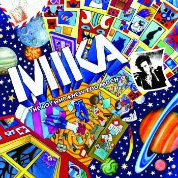 The boy who knew too much - Mika.jpg