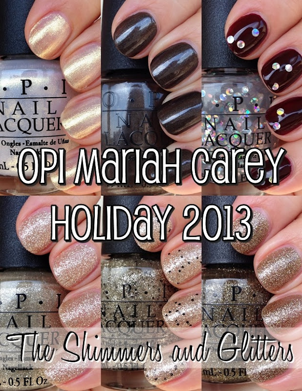OPI Mariah Carey Holiday -The Shimmers and Glitters