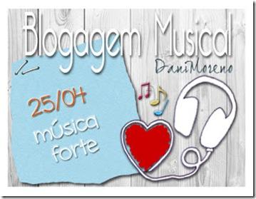 """Imagem do banner do tema """"Música Forte"""": Blogagem Musical do blog Moça de Família, by Dani Moreno"""