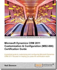 5801EN_Microsoft%20Dynamics%20CRM%202011Customization%20and%20Configuration%20(MB2-866)%20Certification%20Guide_cov