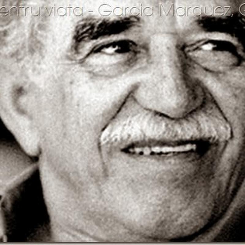 13 cugetări pentru viață - Garcia Marquez, Gabriel