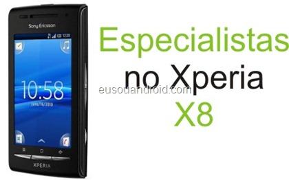 Especialista Xperia X8.
