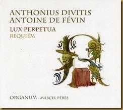 Peres Ensemble Organum Lux Perpetua Requiem