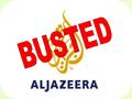 Al Jazeera Busted
