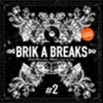 Brik A Breaks 02 by DJ Troubl