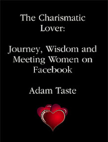 Cover of Adam Taste's Book The Charismatic Lover Journey Wisdom And Meeting Women On Facebook