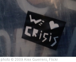 'We <3 Crisis' photo (c) 2009, Alex Guerrero - license: http://creativecommons.org/licenses/by/2.0/