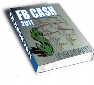 FB CASH 2011 [ Libro ] – Facebook Cash 2011. Un sistema simple para ganar dinero con Facebook