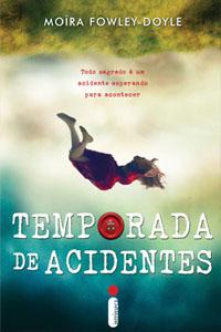 Temporada de Acidentes, por Moïra Fowley-Doyle
