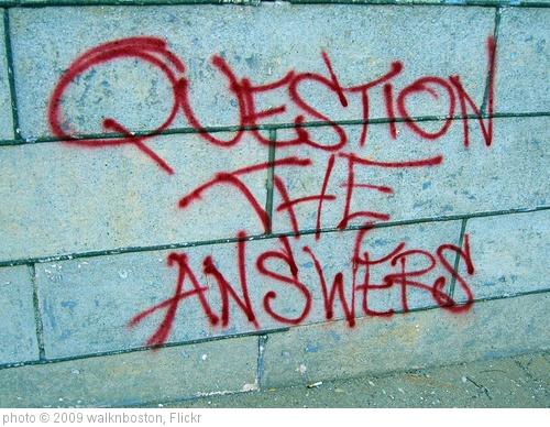 'Question the Answers' photo (c) 2009, walknboston - license: http://