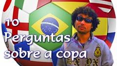 10 Perguntas dificílimas sobre a copa do mundo de 2014