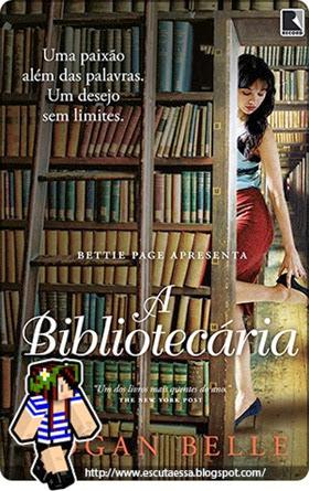 A Bibliotecária - Resenha Escuta Essa