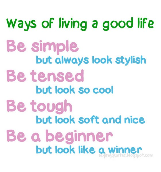 Good Life Quote 3 Quotes Links
