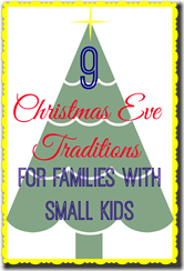 9-Christmas-Eve-Traditions-For-Families-With-Small-Kids (1)