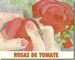 Rosas de Tomate