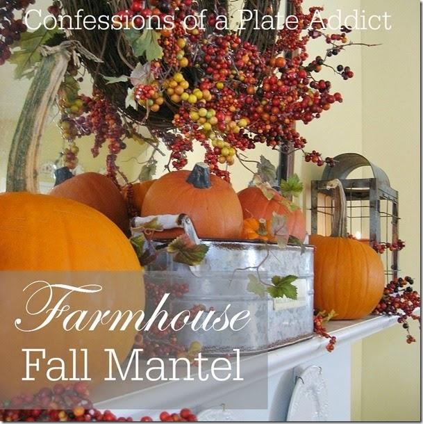 CONFESSIONS OF A PLATE ADDICT Farmhouse Fall Mantel