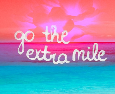 go_the_extra_mile_quote