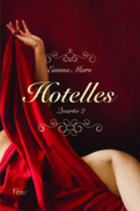 Hotelles - Quarto 2, por Emma Mars