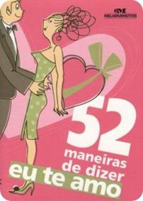 52_MANEIRAS_DE_DIZER_EU_TE_AMO_1312453331P