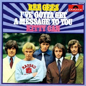 I've Gotta Get a Message to You - Bee Gees Single