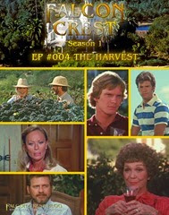 Falcon Crest_#004_The Harvest
