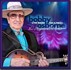 New CD From American Music Legend Bobby Osborne