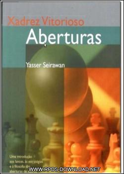 4f3d69dcb43b7 Xadrez Vitorioso   Yasser Seirewan