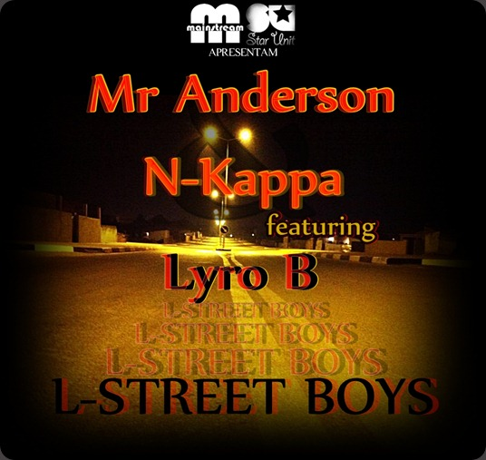 mr anderson e nkappa - l-street boys ft. lyro b